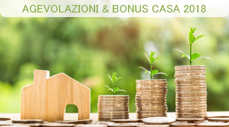 Agevolazioni e bonus casa 2018